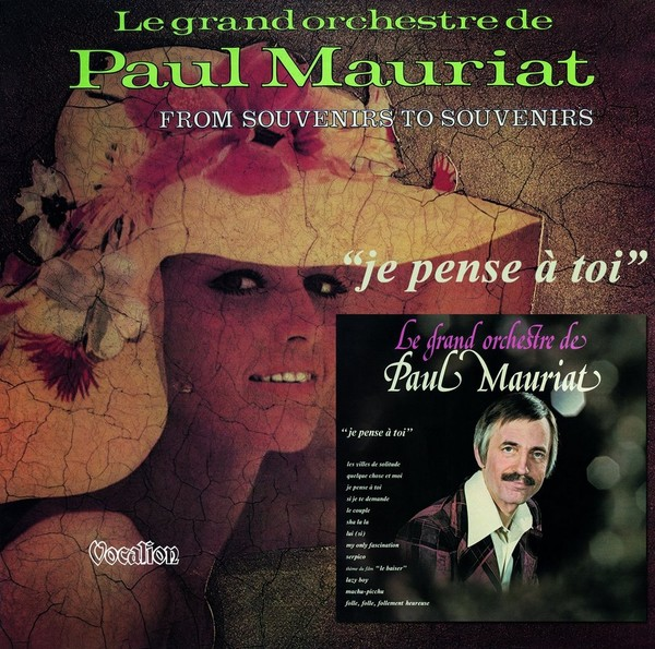 Paul Mauriat  -Je Pense A Toi / From Souvenirs To Souvenirs  - 2015
